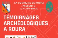 Conférence «Témoignages Archéologiques à Roura» le vendredi 6 août à 16H